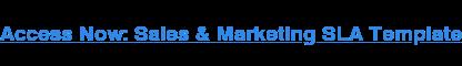 El acceso Ahora: Sales & Marketing SLA Plantilla