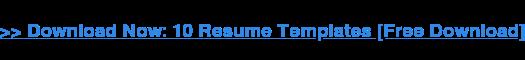 → Descargar Ahora: 10 Plantillas De Curriculum Vitae [Descargar Gratis]