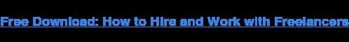 Descargar gratis: Cómo Contratar y Trabajar con profesionales Independientes