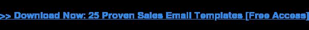 Descargar ahora: 25 plantillas de correo electrónico de ventas probadas [Acceso gratuito]