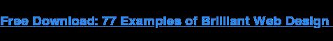 Descargar gratis: 77 ejemplos de diseño web brillante